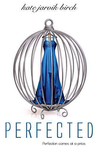 Perfected Perfected  Series Book 1