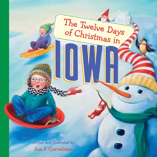 The Twelve Days of Christmas in Iowa The Twelve Days of Christmas in America