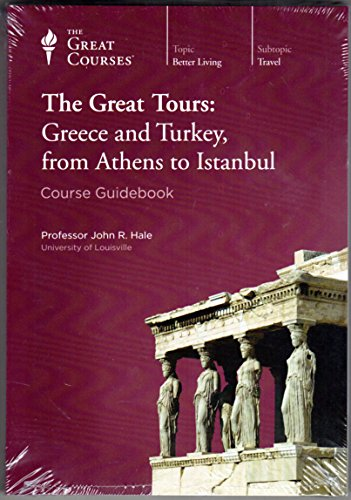 Great Tours: Greece and Turkey, from Athens to Istanbul