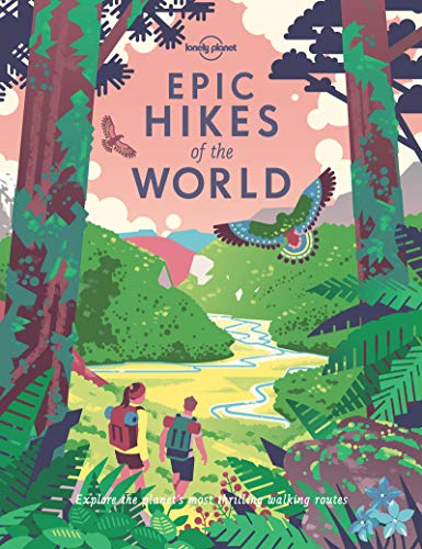 Epic Hikes of the World Lonely Planet
